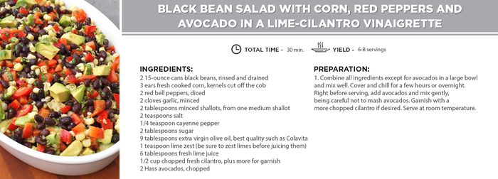 Black Bean Salad with Corn, Red Peppers and Avocado in a Lime-Cilantro Vinaigrette.